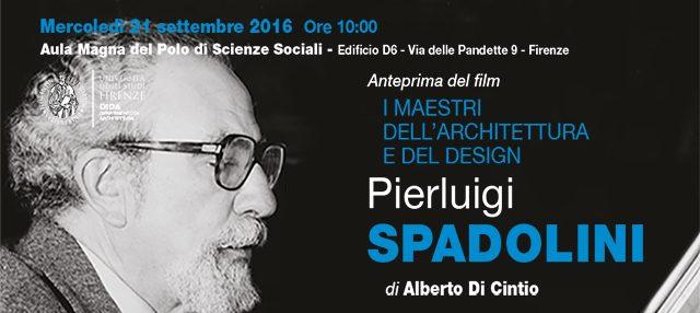 Anteprima del Film: I maestri dell'architettura e del design. Pierluigi Spadolini.