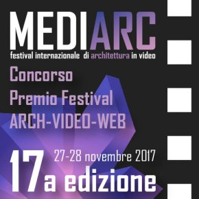 MEDIARC 2017 – Concorso Premio ARCH-VIDEO-WEB